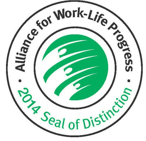 Recipient of the Alliance for Work-Life Progress 2014 Seal Distinction Award.