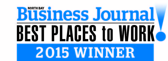 Winner of the North Bay Business Journal's Best Places to Work in 2015