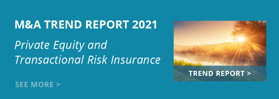 M&A Trend Report 2021: Private Equity and Transactional Risk Insurance. Read Now.